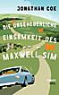 Die ungeheuerliche Einsamkeit des Maxwell Sim