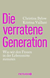Die verratene Generation