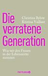 Die verratene Generation