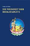 Die Weisheit der Bhagavadgita