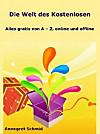 Die Welt des Kostenlosen (eBook)