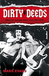 Dirty Deeds - Meine wilde Zeit mit AC/DC, Mark Evans, Biografien