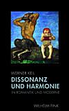 Dissonanz und Harmonie in Romantik und Moderne