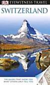 DK Eyewitness Travel Switzerland