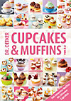 Dr. Oetker Cup Cakes & Muffins von A-Z