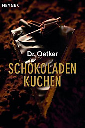 Dr. Oetker Schokoladenkuchen, August (Dr. Oetker) Oetker, Kochbücher