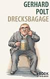 Drecksbagage (eBook)