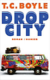 Drop City (eBook)