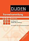 Duden Formelsammlung Mathematik bis Klasse 10, Baden-Württemberg