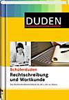 Duden - Schülerduden, Rechtschreibung und Wortkunde