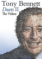 Duets II: The Great Performances DVD, Tony Bennett, Musik
