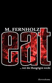 eat, M. Fernholz, Krimi & Thriller