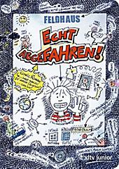 Echt abgefahren!, Hans-Jürgen Feldhaus, Jugendbuch ab 10
