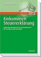 EinkommenSteuererklärung 2011/2012, Hans-Günter Christoffel, Wolfgang Geiß
