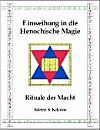 Einweihung in die Henochische Magie