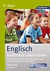 Englisch fachfremd unterrichten - Die Praxis 3./4. Klasse, m. Audio-CD