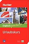 Englisch ganz leicht - Urlaubskurs, m. 2 Audio-CDs