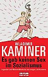 Es gab keinen Sex im Sozialismus (eBook)