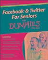 Facebook & Twitter For Seniors For Dummies (eBook)
