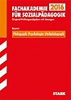 Fachschule, Fachakademie 2015: Pädagogik / Psychologie / Heilpädagogik, Bayern