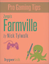 Farmville - Strategy, Hacks, and Tools for the Pro Gamer (eBook)