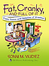 Fat, Cranky, and Full of It (eBook)