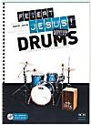 Feiert Jesus! Workshop Drums, m. DVD-ROM