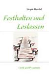 Festhalten und Loslassen (eBook)