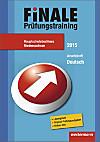 Finale - Prüfungstraining 2015: Hauptschulabschluss Niedersachsen, Arbeitsheft Deutsch