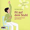Fit auf dem Stuhl, 1 Audio-CD