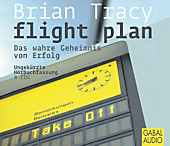 Flight Plan, 4 Audio-CDs, Brian Tracy, Sachbuch