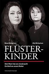 Flüsterkinder, Ulla Michaelsen, Mona Michaelsen, Lebenshilfe