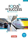 Focus on Success - 5th Edition - Ausgabe Baden-Württemberg