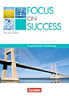 Focus on Success, The new edition, Ausgabe Baden-Württemberg: Schülerbuch