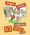 fragen - suchen - entdecken, Ausgabe Baden-Württemberg: 1./2. Jahrgangsstufe, Schülerbuch