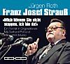Franz Josef Strauß. Mich können Sie nicht stoppen, ich bin da!, 2 Audio-CDs