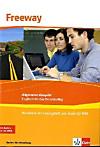 Freeway, Allgemeine Ausgabe Baden-Württemberg: Workbook mit Audio-CD-ROM