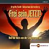 Frei sein JETZT!, Audio-CD