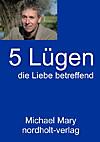 Fünf Lügen die Liebe betreffend (eBook)