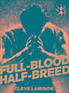 Full-Blood Half-Breed (eBook)