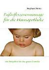 Fußreflexzonenmassage für die Hausapotheke (eBook)