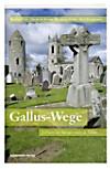 Gallus-Wege
