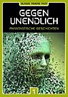 GEGEN UNENDLICH   Phantastische Geschichten (eBook)