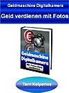 Geldmaschine Digitalkamera (eBook)