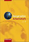 Geographie Arbeitsheft, Klasse 5, Mittelschule und Gymnasium Sachsen