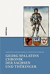 Georg Spalatins Chronik der Sachsen und Thüringer, Christina Meckelnborg, Anne-Beate Riecke, Neuzeit