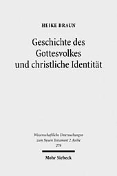 Geschichte des Gottesvolkes und christliche Identität, Heike Braun, Religion & Theologie