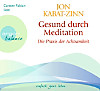 Gesund durch Meditation, 3 Audio-CDs