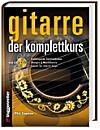 Gitarre. Der Komplettkurs, m. Audio-CD