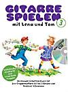 Gitarre Spielen mit Lena und Tom, m. Audio-CD